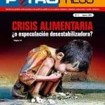 Petropress No. 11: Crisis alimentaria ¿o especulación desestabilizadora?