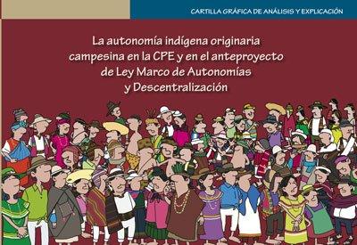 La autonomía indígena originaria campesina en la CPE y en el anteproyecto de LMAD