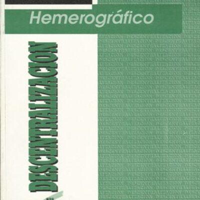 Dossier Hemerografico Descentralizacion_pk