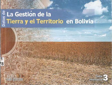 Datos de la gestión de la tierra y el territorio en Bolivia