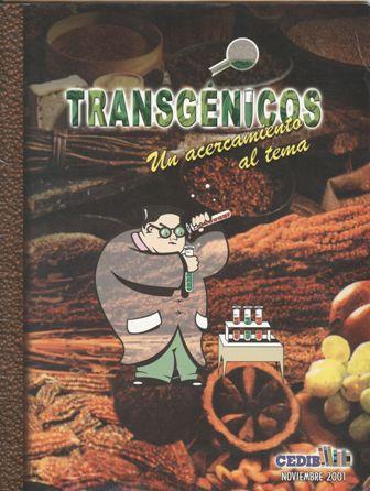Transgénicos: Un acercamiento al tema