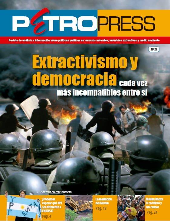 """Petropress 29: """"Extractivismo y democracia, cada vez más incompatibles entre si"""""""