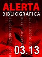 Alerta bibliográfica (enero-marzo 2013)