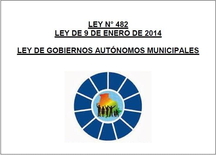 *Ley de Gobiernos Autónomos Municipales (09.01.2014)