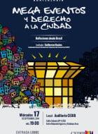 Mega eventos y derecho a la ciudad. Reflexiones desde Brasil