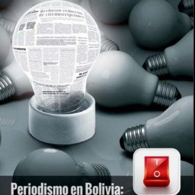 Libertad y Mordaza entre 1999 y 2004, Periodismo en Bolivia