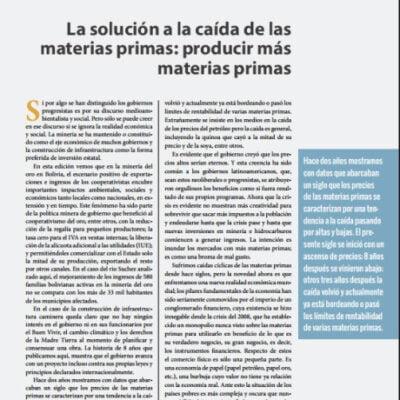 La solución a la caída de las materias primas: producir más materias primas