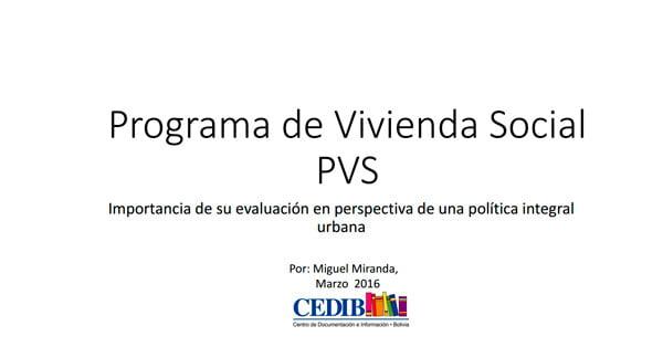 05 El Programa de Vivienda Social (PVS). Importancia de su evaluación en perspectiva de una política integral urbana