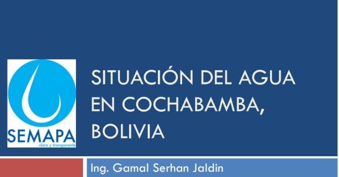 Situación del agua en Cochabamba – SEMAPA