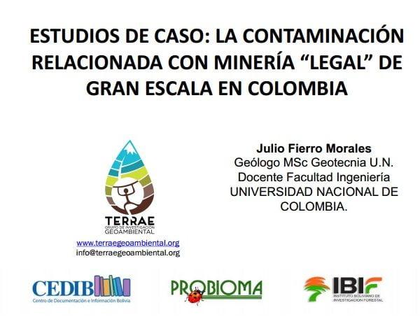 Pasivos ambientales de minería en parte alta de cuencas y sus impactos. Julio Fierro