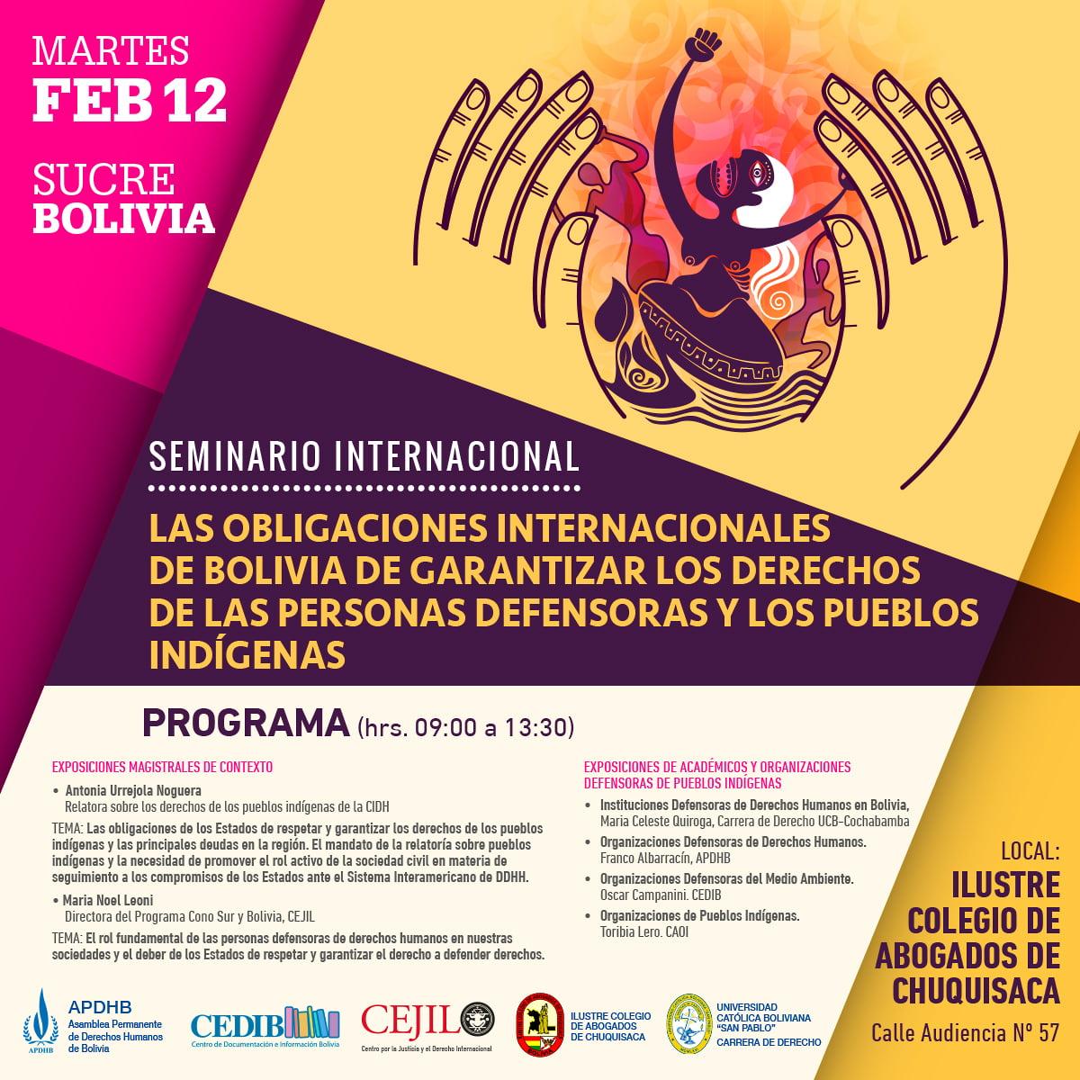 """Seminario Internacional sobre la """"Las obligaciones internacionales de Bolivia de garantizar los Derechos de las personas defensoras y los pueblos indígenas"""""""