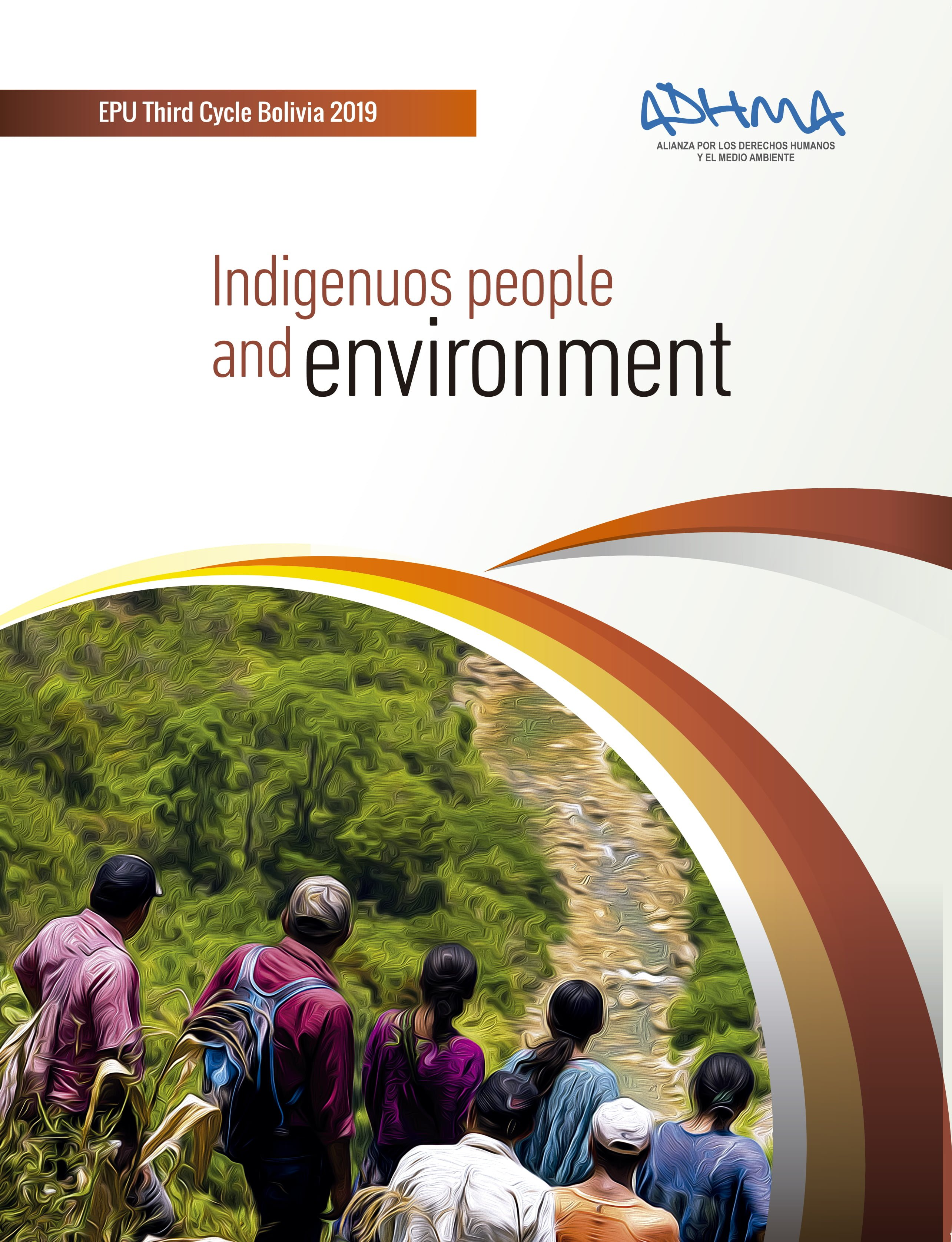 Indigenous peoples and environment – Report: UPR Third Cycle Bolivia 2019