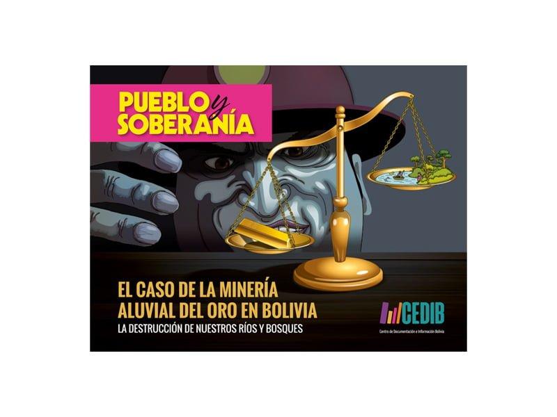 Minería aluvial de oro en Bolivia. La destrucción de nuestros bosques