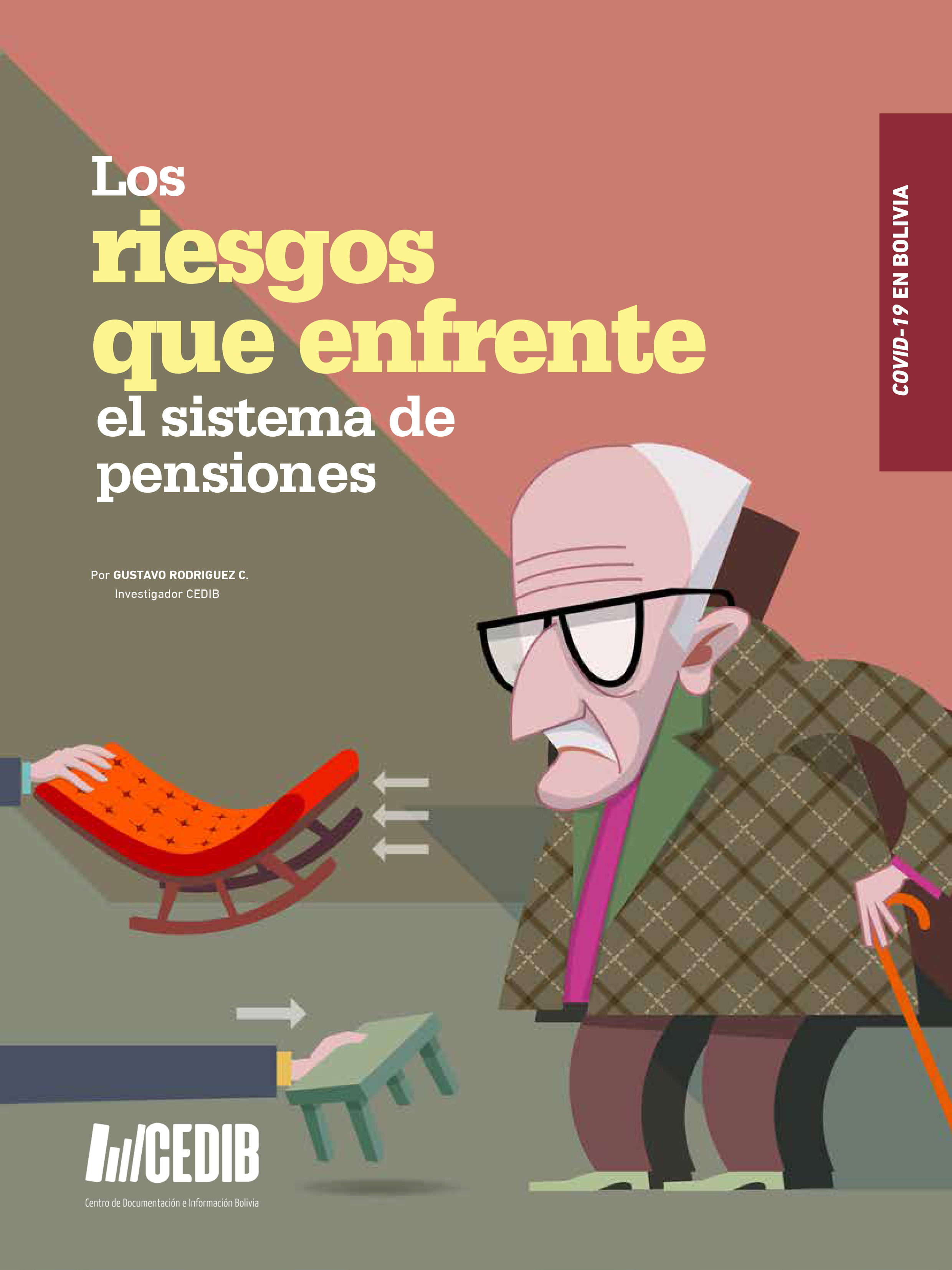 Covid-19 en Bolivia: Los Riesgos que Enfrenta el Sistema de Pensiones