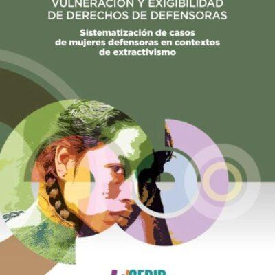 Nuestras Defensoras: mujeres defesoras de derechos en Bolivia