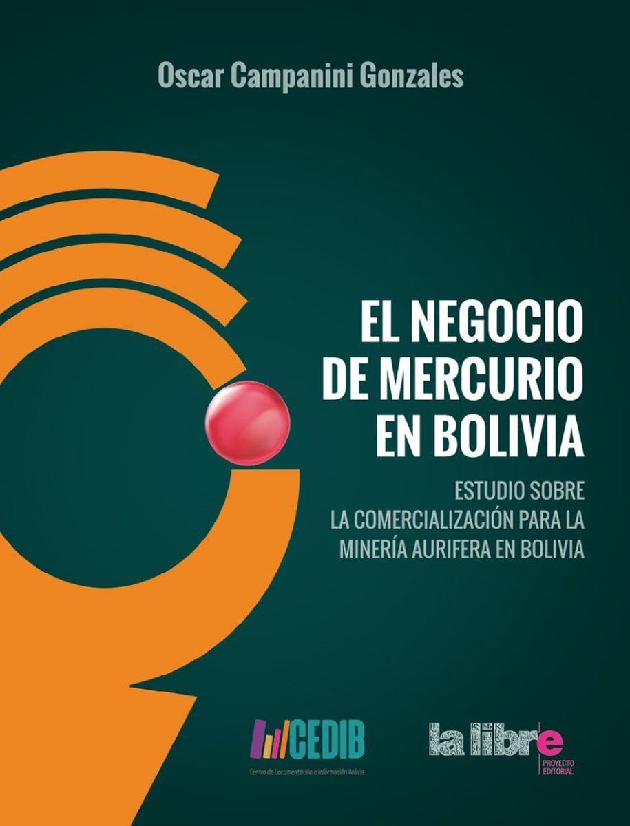 El negocio del mercurio en Bolivia
